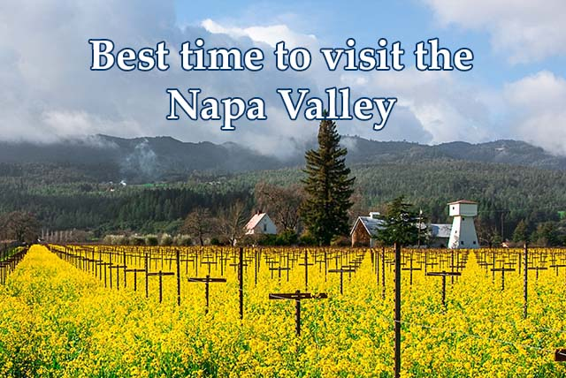 napa valley wine country guide where to stay dine and ForBest Time To Visit Napa Valley Wine Country